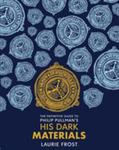 The Definitive Guide to Philip Pullman's His Dark Materials