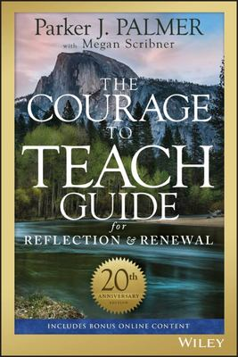Courage to Teach Guide for Reflection