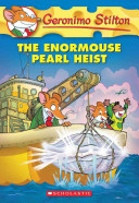The Enormouse Pearl Heist (Geronimo Stilton #51)