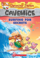 Surfing for Secrets (Geronimo Stilton: Cavemice #8)