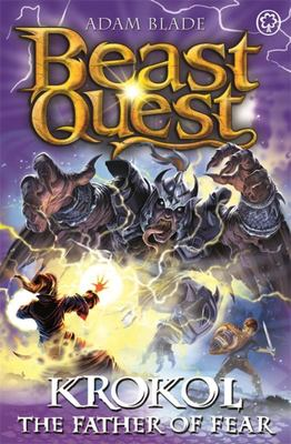 Beast Quest: Krokol the Father of Fear - Series 24 Book 4