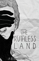 The Ruthless Land