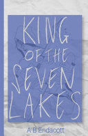 King of the Seven Lakes - Queendom Duology #2