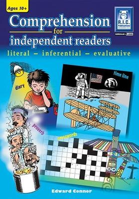 COMPREHENSION FOR INDEPENDENT READERS – LITERAL, INFERENTIAL, EVALUATIVE – AGES 10+