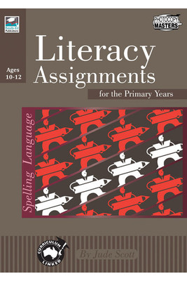 Literacy Assignments for the Primary Years