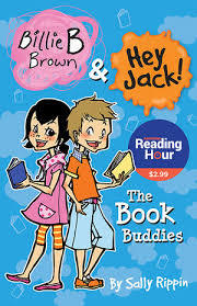 The Book Buddies: (Billie B Brown and Hey Jack! NZ Edition)