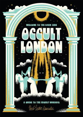 Welcome to the Dark Side - Occult London