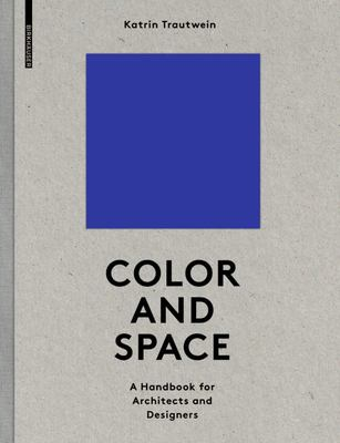 Color and Space - A Handbook for Architects and Designers