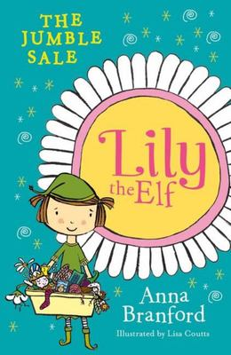 The Jumble Sale (Lily the Elf #6)