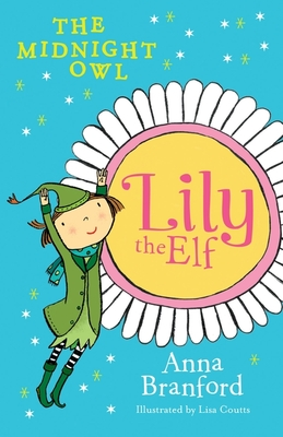 The Midnight Owl (Lily the Elf #1)