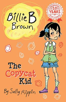The Copycat Kid (Billie B Brown #15)