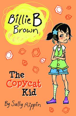 The Copycat Kid (Billie B Brown #14)
