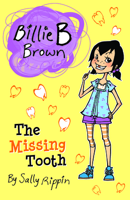 The Missing Tooth (#20 Billie B Brown)