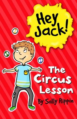 The Circus Lesson (Hey Jack #9)