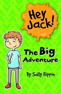 The Big Adventure (Hey Jack! #9)