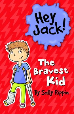 The Bravest Kid (Hey Jack! #15)
