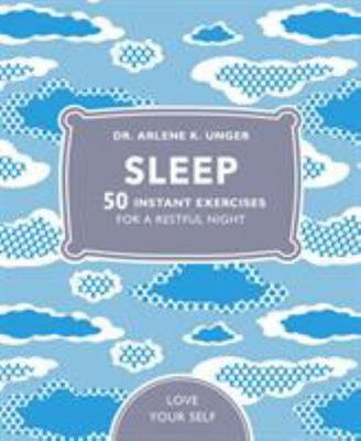 Sleep: 50 Mindfulness Exercises for a Restful Night Sleep