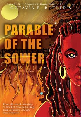 Parable of the Sower: a Graphic Novel Adaptation - A Graphic Novel Adaptation