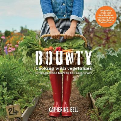 Bounty: Cooking with Vegetables