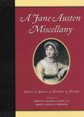 A Jane Austen Miscellany