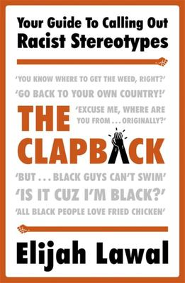 The Clapback - How to Call Out Harmful Black Stereotypes