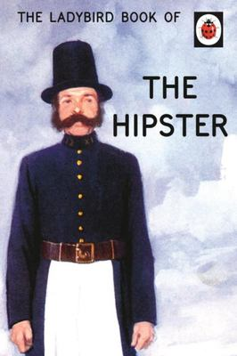 The Hipster (The Ladybird Book of)