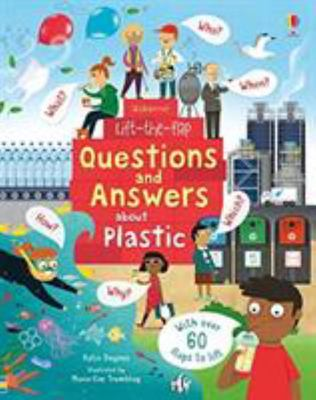 Questions and Answers About Plastic (Usborne Lift-the-Flap Board Book)