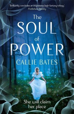 The Soul of Power (Waking Land #3)