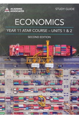 Economics ATAR Course Study Guide Units 1 and 2