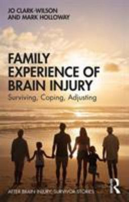 Family Experience of Acquired Brain Injury