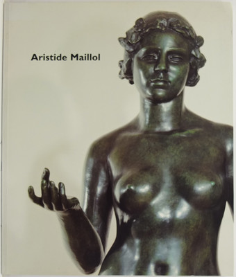 Aristide Maillol: Maillol and Dina