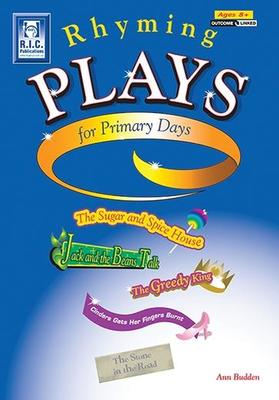 Rhyming Plays for Primary Days