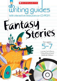 Writing Guides: Fantasy Stories for Ages 5-7