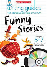 Writing Guides: Funny Stories for Ages 5-7 (Teacher Resource)
