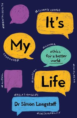 It's My Life - YA Ethics for a Better World