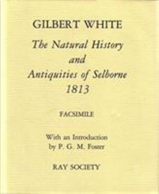 The Natural History and Antiquities of Selborne 1813