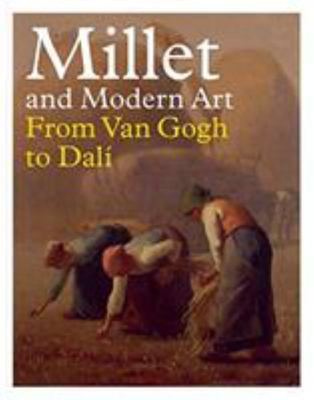 Millet and Modern Art - From Van Gogh to Dalí