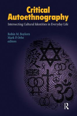 Critical Autoethnography - Intersecting Cultural Identities in Everyday Life