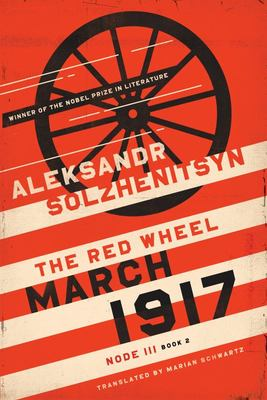 March 1917 - The Red Wheel, Node III, Book 2