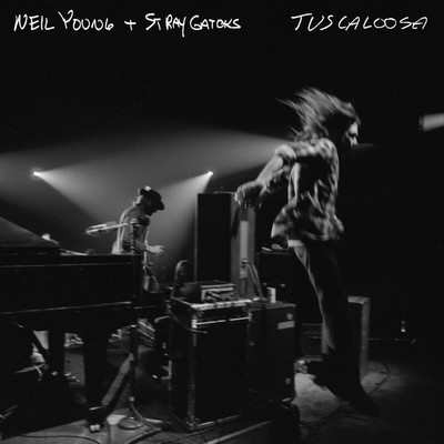 Tuscaloosa - Neil Young & Stray Gatoks