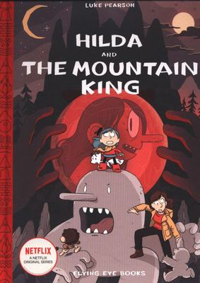 Hilda and the Mountain King (Hilda #6)