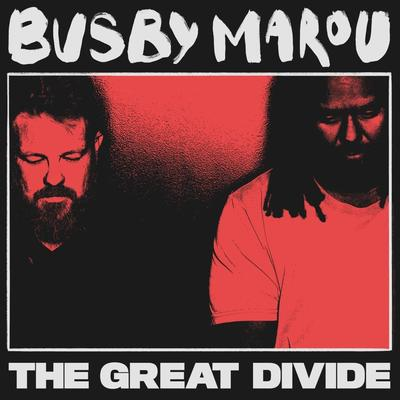 The Great Divide - Busby Marou