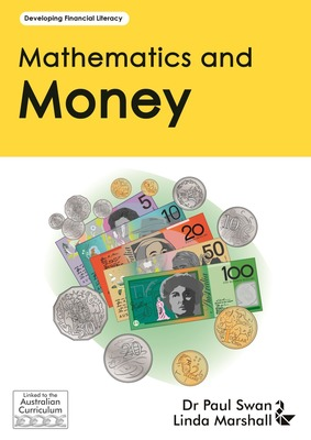 Mathematics and Money AC - Developing Financial Literacy - Paul Swan