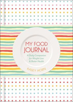The Food Journal and Activity Roadmap