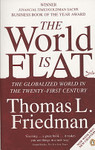 The World is Flat: The Globalized World in the Twenty-first Century