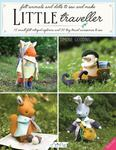 Little Traveller: 10 Small Felt Intrepid Explorers