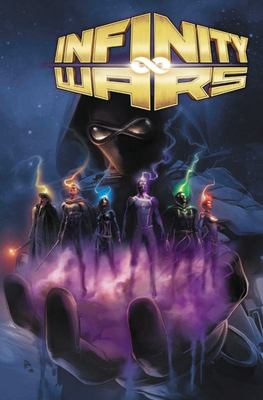 Infinity Wars by Gerry Duggan: the Complete Collection