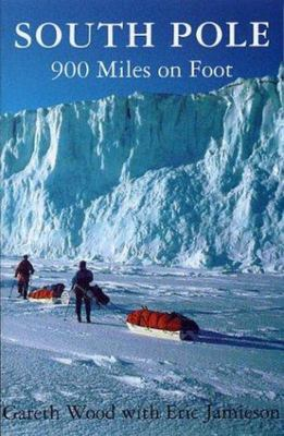 South Pole - 900 Miles on Foot