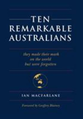 Ten Remarkable Australians