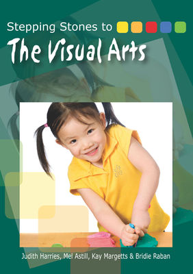 Stepping Stones to The Visual Arts